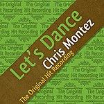 Chris Montez The Original Hit Recording - Let's Dance