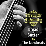 The Newbeats The Original Hit Recording - Bread And Butter