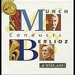 Charles Munch Charles Munch Conducts Berlioz