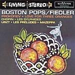 Arthur Fiedler Prokofiev: Love For Three Oranges/Chopin: Les Sylphides/Lizst: Les Préludes; Mazeppa