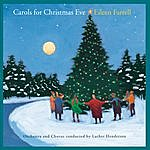Eileen Farrell Carols For Christmas Eve