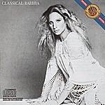 Barbra Streisand Classical Barbra