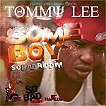 Tommy Lee Some Boy - Single