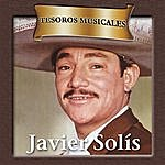 Javier Solís Tesoros Musicales - Javier Solís