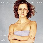 Angelika Kirchschlager When Night Falls