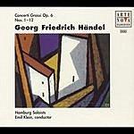 Emil Klein Händel: Concerti Grossi Op.6 Vol. 2