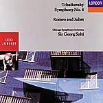 Chicago Symphony Orchestra Tchaikovsky: Symphony No.4, Romeo And Juliet