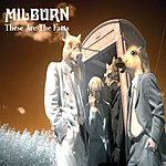 Milburn These Are The Facts (International Version)