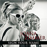 Joana Zimmer Sign Your Name