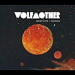 Wolfmother Mind's Eye/Woman