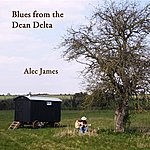 Alec James Blues From The Dean Delta