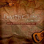Miller Fugitive Songs - A Song Cycle