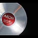 Akon Right Now (Na Na Na) (Int'l Maxi)