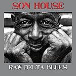 Son House Raw Delta Blues