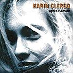 Karin Clercq Après L'amour