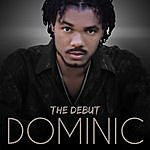 Dominic The Debut - Ep