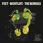 Feet Nightlife - The Remixes