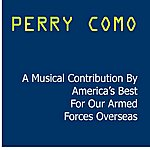 Perry Como A Musical Contribution By America's Best
