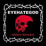 Eyehategod Southern Discomfort (Demos & Rarities)