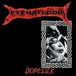 Eyehategod Dopesick (Reissue)