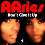 Aaries Don't Give It Up