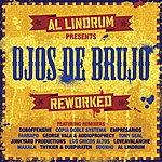 Ojos De Brujo Al Lindrum Presents: Ojos De Brujo Reworked