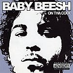 Baby Beesh On Tha Cool (Explicit)
