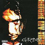 Grimm Before My Time (Explicit)