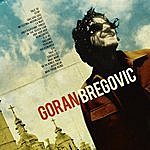 Goran Bregovic Welcome To Bregovic
