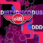 The Orb Ddd (Dirty Disco Dub) Remixes