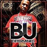 B-U Determined