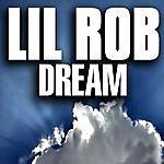Lil' Rob Dream