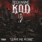 Tech N9ne Leave Me Alone
