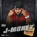 J-Money Boom, Boom (Explicit)