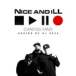 Nice Chasing Fame (Hosted By Dj Zeke)