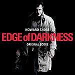 Howard Shore Edge Of Darkness: Original Score