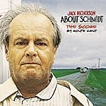 Rolfe Kent About Schmidt - Music From The Original Motion Picture