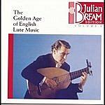 Julian Bream Bream Collection Vol. 1 - Golden Age English Lute Music