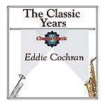 Eddie Cochran The Classic Years