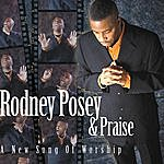 Rodney Posey A New Song Of Worship
