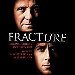 Jeff Danna Fracture: Original Motion Picture Score