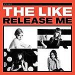 The Like Release Me ((Single))