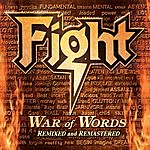 Fight War Of Words (Remixed & Remastered)