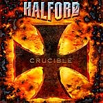 Halford Crucible (Remixed & Remastered)