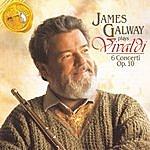 James Galway James Galway Plays Vivaldi: 6 Concerti, Op. 10