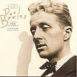Jonathan Sheffer The Music Of Paul Bowles