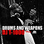 DJ t-1000 Drums And Weapons