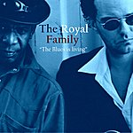 Royal Family The Blues Is Living
