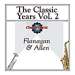 Flanagan & Allen The Classic Years Vol 2