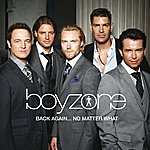 Boyzone Back Again... No Matter What - The Greatest Hits (Non Eu Version)